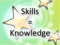 Skills = Knowledge