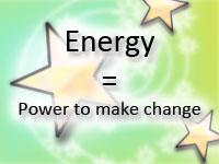 Energy = Power to make change